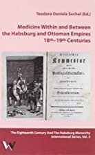 Medicine within and between the Habsburg and…