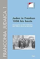 Juden in Franken 1806 bis heute by Andrea M.…