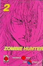 Planet Manga Next: Zombie Hunter 2 by 平井…