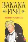 Yoshida, Akimi: Banana Fish 05.