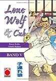 Kazuo Koike: Lone Wolf und Cub 05. Panini Comics