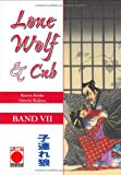 Kazuo Koike: Lone Wolf und Cub 07. Panini Comics