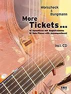 More Tickets .... Mit CD. 16 Solostücke mit…
