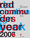Zec, Peter: Red Dot Communication Design Yearbook 2006/2007