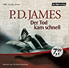 Der Tod kam schnell. CD by P. D. James