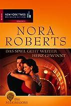 Das Spiel geht weiter / Herz gewinnt by Nora…