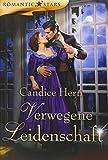 Candice Hern: Verwegene Leidenschaft