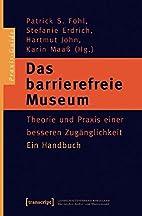 Das barrierefreie Museum by Unknown