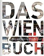 Das Wien Buch by Walter M. Weiss