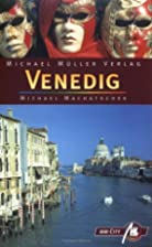 Venedig. MM-City by Michael Machatschek