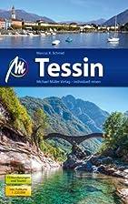 Tessin: Reiseführer mit vielen praktischen…