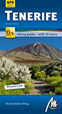Tenerife: Hiking Guide with 35 Tours, GPS…