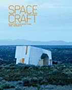 Spacecraft: Fleeting Architecture and…