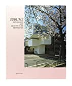 Sublime: New Design and Architecture from…