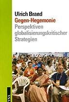 Gegen-Hegemonie. Perspektiven…