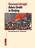 Giovanni Arrighi: Adam Smith in Beijing