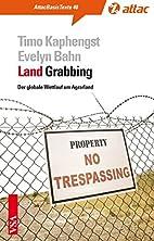 LandGrabbing: Der globale Wettlauf um…