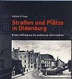 Straßen und Plätze in Oldenburg: Bilder…