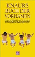 Knaurs Buch der Vornamen by Horst Leisering