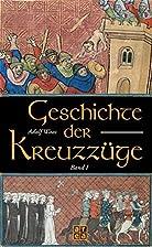 Geschichte der Kreuzzüge. 2 Bd. im…