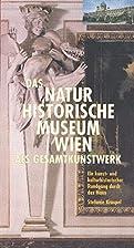 Das Naturhistorische Museum Wien als…