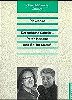 Der schöne Schein - Peter Handke und Botho…