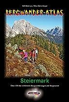 Bergwanderatlas Steiermark: Über 200 der…