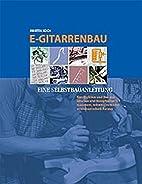 E-Gitarrenbau by Martin Koch