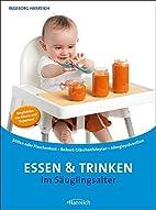 Essen und Trinken im Säuglingsalter:…