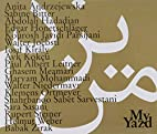 My Yazd by Stephan Schwarz; Nariman Mansouri