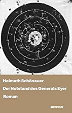 Der Notstand des General Eyer: Roman by…