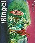 Franz Ringel Stationen einer Reise. by Sonja…