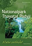 Thomas Hofmann: Nationalpark Thayatal / Podyji