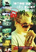 Lomography City Guide Berlin (The Most…