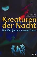 Kreaturen der Nacht by Reinhard Habeck