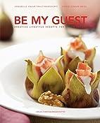Be my guest: Kreative Lifestyle-Rezepte…