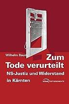 Zum Tode verurteilt by Wilhelm Baum