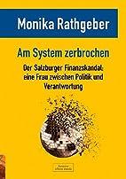 Am System zerbrochen: Der Salzburger…