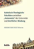 Katholisch-Theologische Fakultäten…