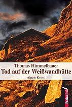 Tod auf der Weißwandhütte by Thomas…