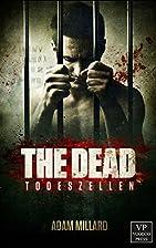 The Dead 1: Todeszellen: Zombie-Trilogie by…