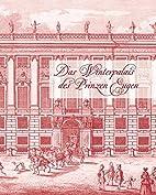 Das Winterpalais des Prinzen Eugen by…