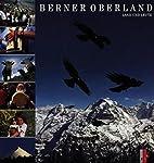 Berner Oberland: Land und Leute (German…