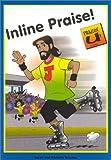 Brookes, Derek: Praisin U: Inline Praise!