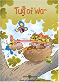Brookes, Michelle: The Tug of War (Stories to Grow By series)