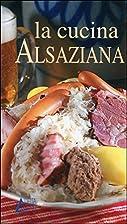 La cucina Alsaziana (italienne)