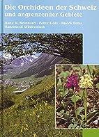 Die Orchideen der Schweiz und angrenzender…