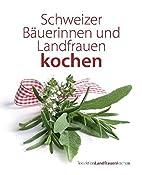 Schweizer Bäuerinnen und Landfrauen…