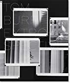 Tom Burr: Extrospective, Works 1994-2006 by…