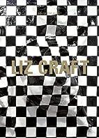 Liz Craft by Bettina Steinbruegge